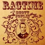 Scott Joplin Ragtime